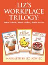 Liz Jazwiec's Workplace Trilogy: Audiobook CD Set
